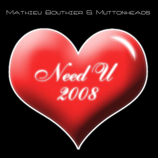 Mathieu Bouthier альбом Need U 2008