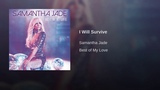 Samantha Jade - I Will Survive