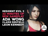 Resident Evil 2 20 Minutes of New Gameplay - Ada Wong, Claire Redfield &amp Leon Kennedy