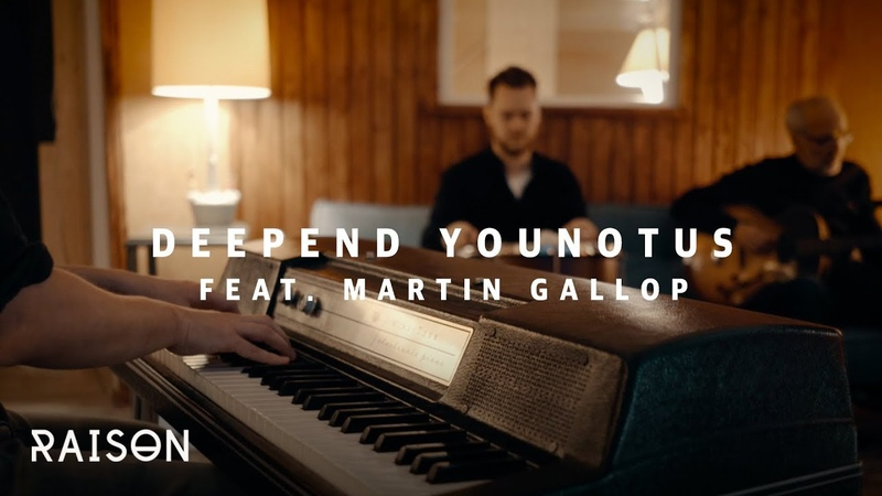 Deepend YOUNOTUS feat. Martin Gallop – Woke Up In Bangkok [Acoustic Version]