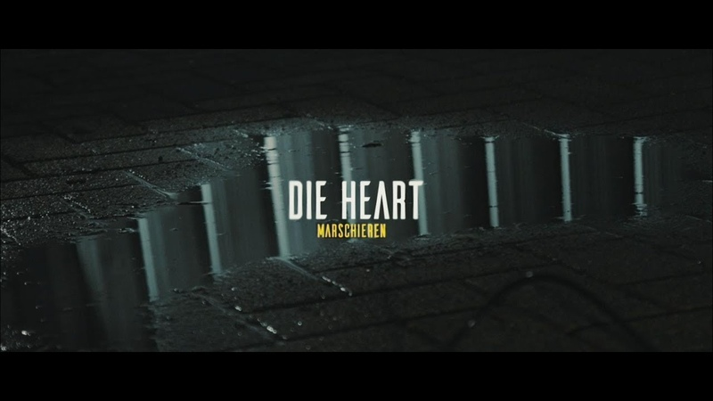 Die Heart - Marschieren (Official Video)