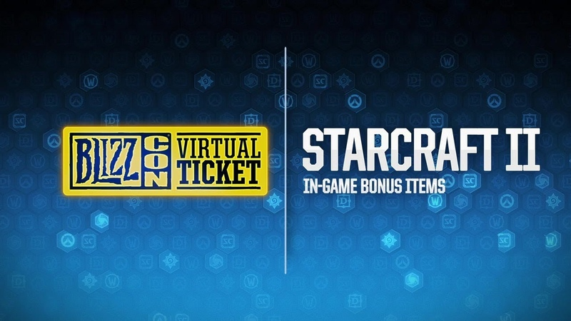 BlizzCon 2018 Virtual Ticket - StarCraft: In-Game Item Reveal