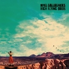 Noel Gallagher's High Flying Birds альбом Who Built The Moon?