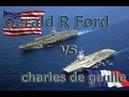Что круче = Gerald R Ford-class Charles de Gaulle.!!