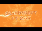 Grandtheft - Square One (feat. MAX)