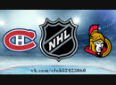 Montréal Canadiens vs Ottawa Senators 06 11 2018 NHL Regular Season 2018 2019