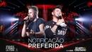 Zé Neto e Cristiano - NOTIFICAÇÃO PREFERIDA - EsqueceOMundoLaFora