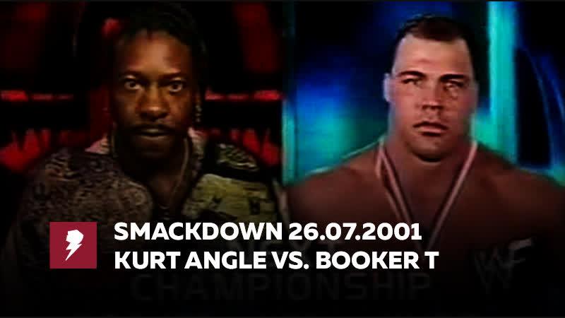 [My1] Смак за 26 июля 2001 - Курт Энгл против Букера Ти за титул чемпиона ВСВ
