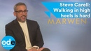 Steve Carell: Walking in high heels is hard