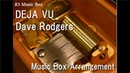 DEJA VU/Dave Rodgers [Music Box] (Anime Initial D Insert Song)