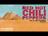 Red Hot Chili Peppers – Live At The Pyramids