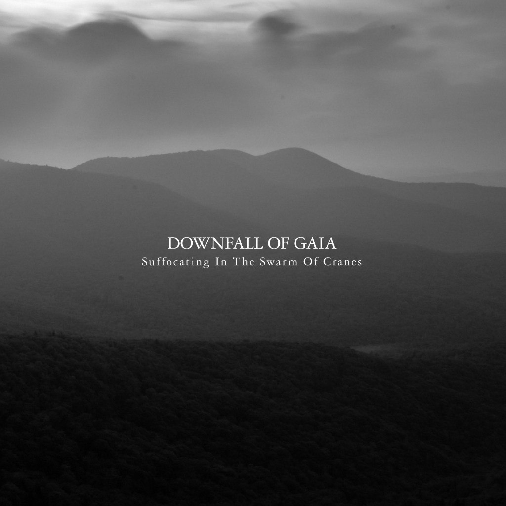 Downfall Of Gaia - Suffocating In The Swarm Of Cranes (2012)