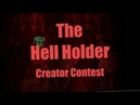 The Hell Holder Creator Contest My part