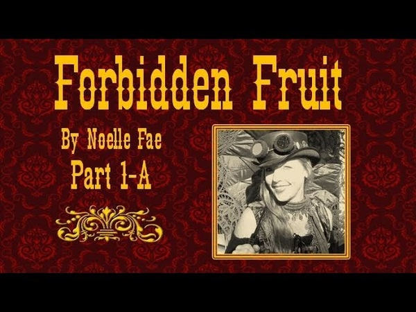 Forbidden Fruit 01 A-Bible - Genesis, Sacred Sounds, Creation, Ancient Genetic Engineering