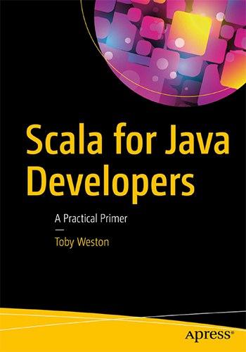 Scala Java Developers Practical Primer