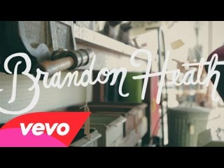 Brandon Heath - Paul Brown Petty