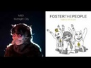 Midnight City/Pumped Up Kicks - M83/Foster The People