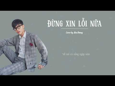 Dương Quốc Anh Vòng Giấu Mặt The Voice - Đừng Xin Lỗi Nữa | Alex Dương