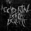 Accidental Death Benefit | Альбом в сети!