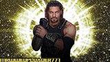 2018 Roman Reigns WWE Theme Song