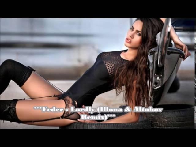 Feder - Lordly (Illona Altuhov Remix)