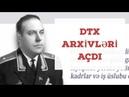 DTX arxivləri açdı