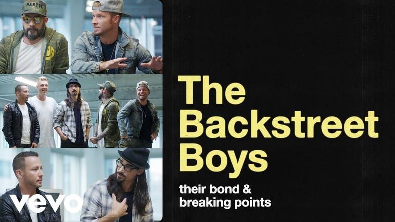 Backstreet Boys - The Backstreet Boys on Their Bond, Breaking Points and Finding Balance