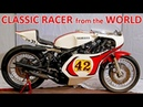 Top 11 Historical Racer Motorcycles