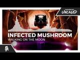 Infected Mushroom - Walking On The Moon Monstercat Release
