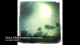 Talla 2XLC feat Naama Hillman -- No Inbetween (Original) + Lyrics