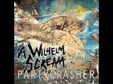 A Wilhelm Scream - Partycrasher (full album) + link download