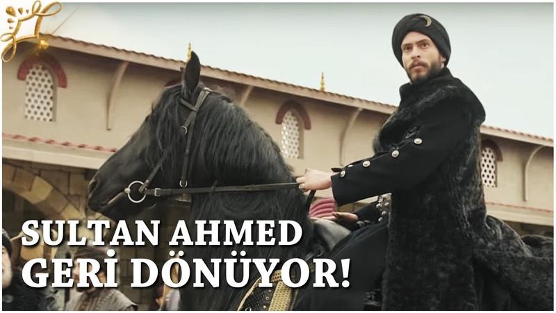 Muhteşem Yüzyıl Kösem 15 Bölüm Sultan Ahmed geri dönüyor