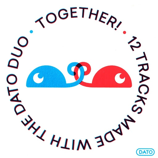 Dato альбом Together! - 12 tracks made with the DUO.