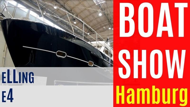 2018 Boat Show Hamburg ELLING E4 WalkaroundLuxury Motor Yacht Bootsmesse