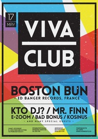 VIVA CLUB * BOSTON BUN (Ed Banger, Fr) * 17.05
