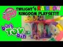 My Little Pony Princess Twilight Sparkle's Friendship Rainbow Kingdom Review! by Bin's Toy Bin
