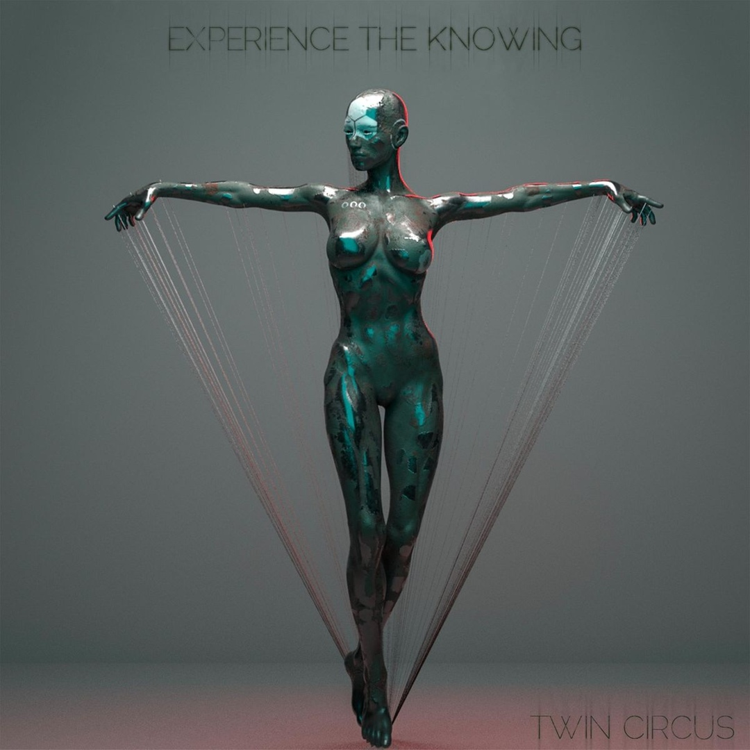 Twin Circus - Experience the Knowing