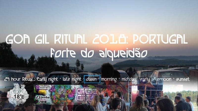 Goa Gil Ritual 2018 Dawn Set Portugal