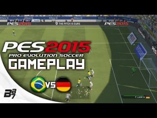 PES 2015 Gameplay - Brazil Vs Germany