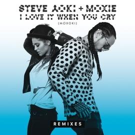Steve Aoki альбом I Love It When You Cry (Moxoki)
