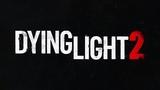 Dying Light 2 ТРЕЙЛЕР (на русском) E3 2018