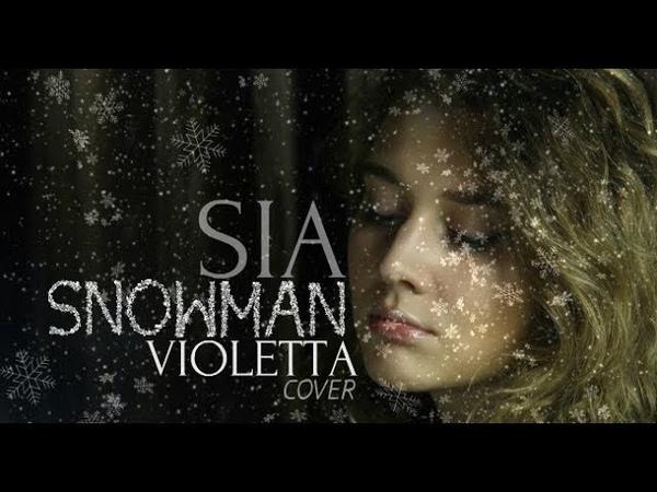 Sia - Snowman - cover by Violetta