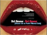 Bel Amour - Bel Amour House de la Funk Filtered Dub