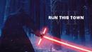 Star Wars [ TFA] | Run This Town