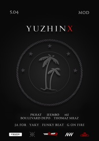YUZHINX x DOPE CLUB / APRIL 5 / MOD