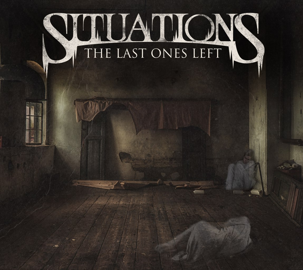 Situations - The Last Ones Left [EP] (2015)