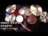 Crazy Gospel Drum Groove Drake's Drummer Funk Drumming Lesson