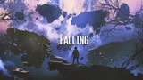 Falling Emotional Chillstep and Melodic Dubstep Mix