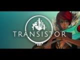 Обзор Transistor