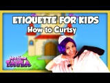 How to Curtsy - Etiquette for Kids ~ Tea Time with Tayla!